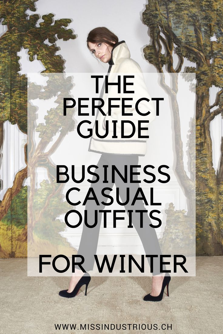 The perfect shopping guide for business casual outfits and ideas for winter