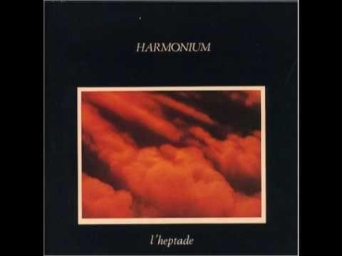 Harmonium - Le Premier Ciel (Part 2)