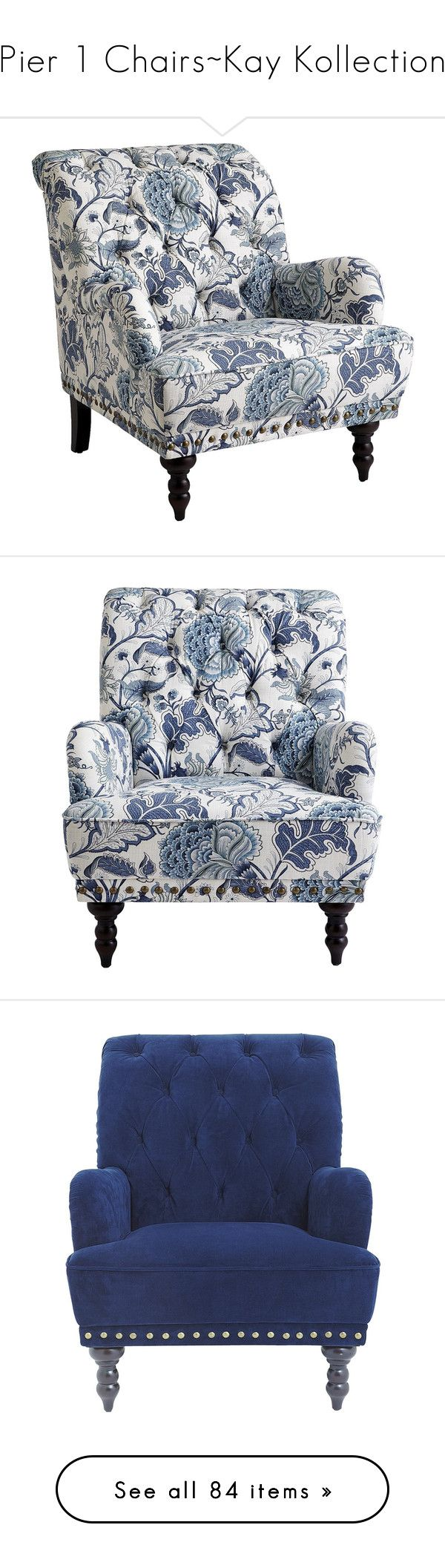 Pier 1 Chairs Kay Kollection  by addicted2design   liked on Polyvore  featuring home. Best 25  Blue accent chairs ideas on Pinterest   Midcentury