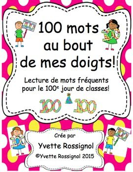 "Perfect for French Immersion or French First language. 200 sight words on 40 printable ""hands"" are included. Choose your 100 words acoording to your grade level (primary-grade 2) and mount them in the class.  Students will want to start practicing now so thay can sign the 100th day poster  ""Je peux lire 100 mots!"" Several activities for word work, literacy centres, etc. included!"