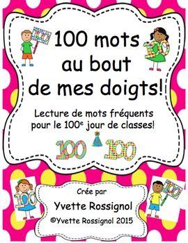 """Pourquoi pas anticiper le 100e jour en pratiquant la lecture de mots frquents? Commenant ds maintenant, prsentez  votre classe l'ide de lire 100 mots par le 100e jour de classe. Pour rendre ceci plus amusant, vous allez pouvoir afficher au mur et jouer avec les 100 mots qui se trouvent au bout de mes doigts!Dans cette ressource """"100 mots au bout de mes doigts"""", vous trouverez:-20 """"mains"""" avec un mot sur chaque doigt  (Ce premier groupe de 100 mots frquents est trs appropri pour la premire…"""