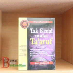 Jual Buku Tak Kenal Maka Taaruf Karya Asri Widiarti