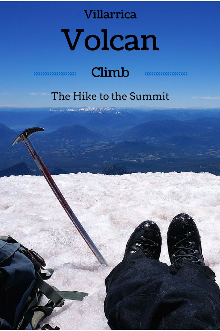 Villarrica Volcan Climb: The Hike to the Summit