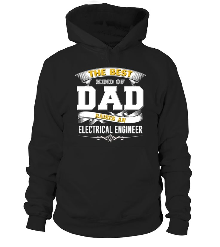 Electrical Engineer 1 Shirt Dad Hoodie Papa Tee