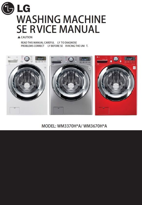 Lg Wm3670hwa Wm3670hva Wm3670hra Washer Service Manual Washing