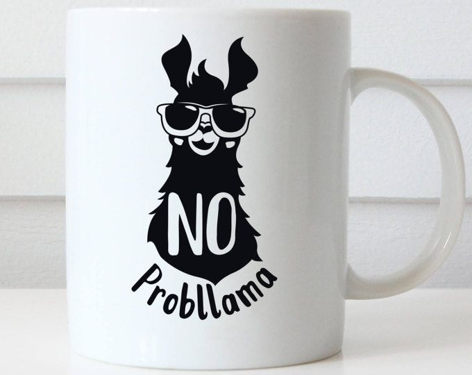 No Probllama Mug, No Prob Llama Mug, Llama Mug, Funny Mug, Llama Coffee Mug, Llama Gift, Stocking Fillers, Birthday Gift Office Mug Cute Mug