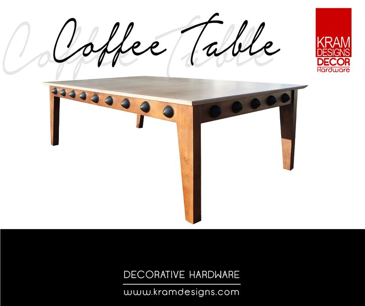Bring you coffee table to life with Kram Designs Decorative Hardware.