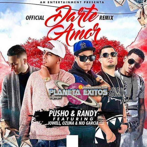 Pusho Ft. Randy, Ozuna, Nio Garcia Y Jowell - Darte Amor (Official Remix)
