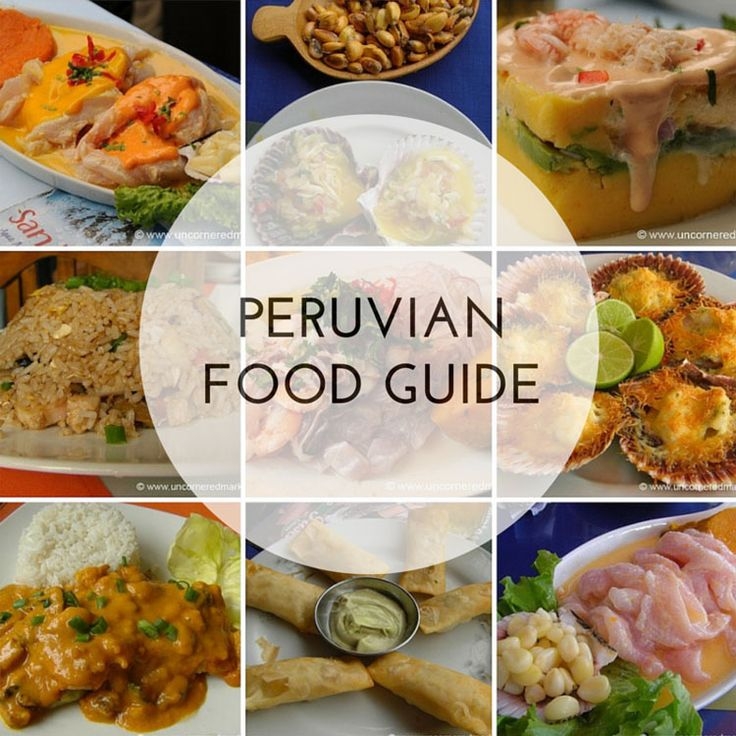 Peruvian cuisine is one of the most diverse and esteemed in the world. Here's all you need to know in this Peruvian food guide.