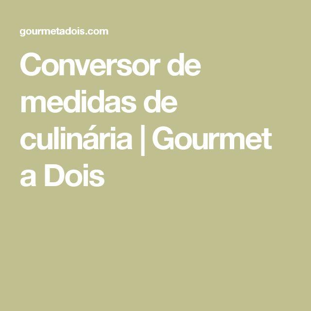 Conversor de medidas de culinária | Gourmet a Dois
