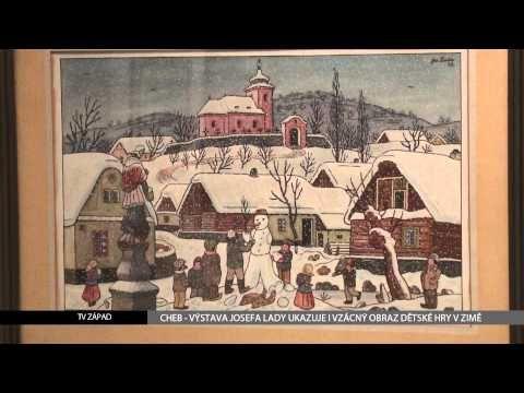 Cheb: Výstava Josefa Lady ukazuje i vzácný obraz Dětské hry v zimě (TV Západ)