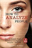 How To Analyze People: A Complete Guide on How To Analyze People Emotional Intelligence Empath and Stoicism - A FOUR Book Bundle (Body Language Emotions Philosophy Empathy) by George Muntau (Author) #Kindle US #NewRelease #Reference #eBook #ad
