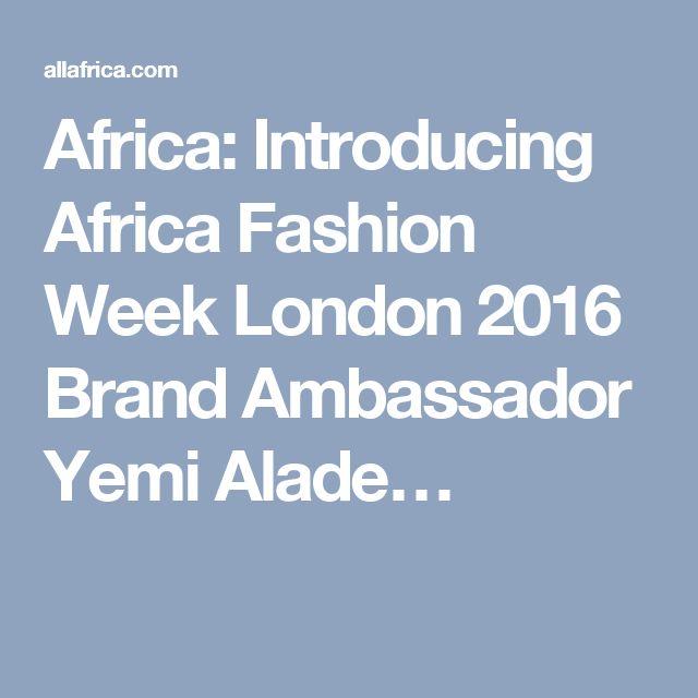 Africa: Introducing Africa Fashion Week London 2016 Brand Ambassador Yemi Alade…