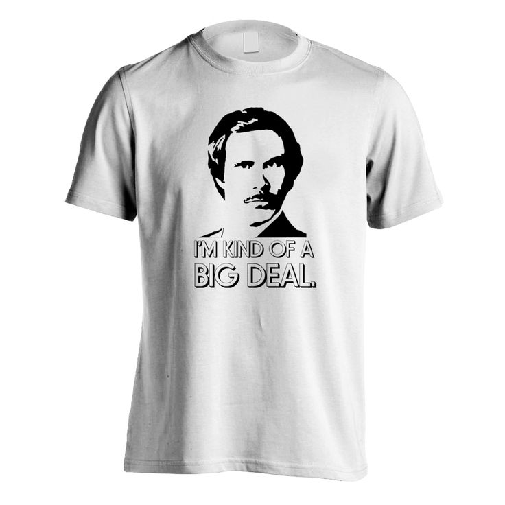 He's our man...and an ultimate legend. Wear this with pride! #tshirt #achorman #ImKindOfABigDeal