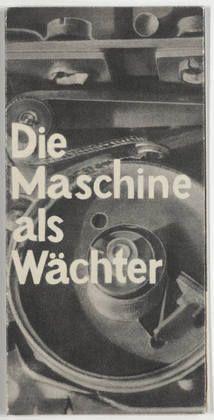 Herbert Bayer. Die Maschine als Wächter. Unknown