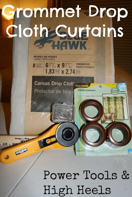 Power Tools and High Heels: Drop Cloth Curtains with Grommets