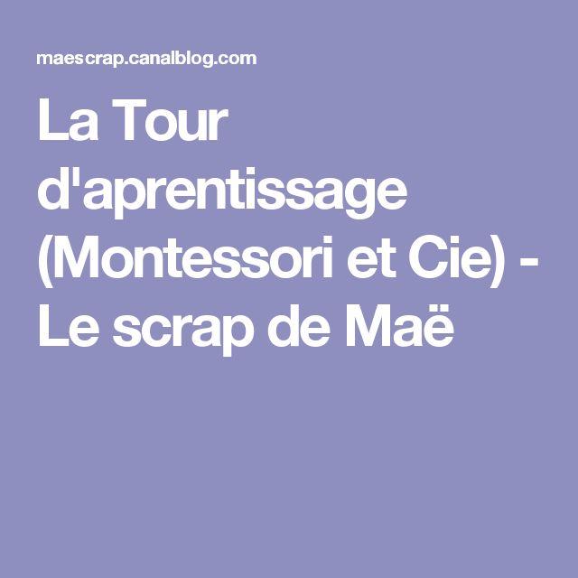 La Tour d'aprentissage (Montessori et Cie) - Le scrap de Maë