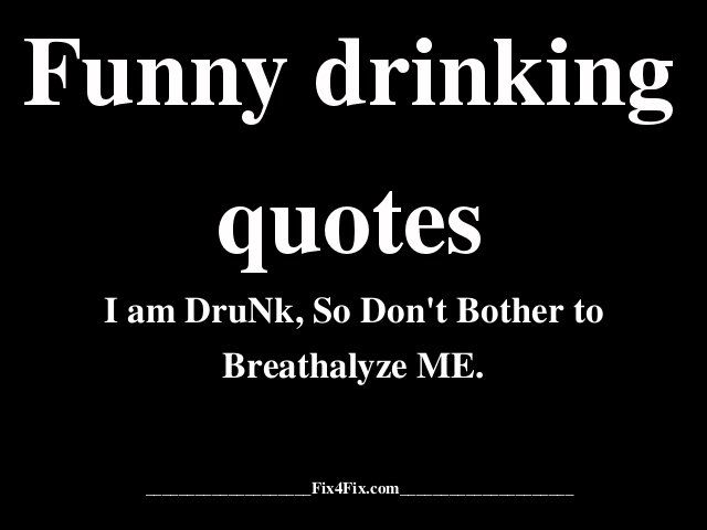 funny drinking quotes and sayings - photo #15
