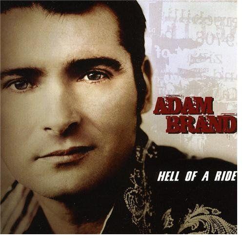 "Release ""Hell of a Ride"" by Adam Brand - MusicBrainz"