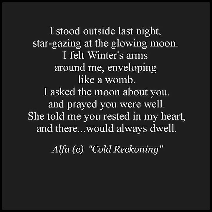 I asked the moon about you and prayed you were well.