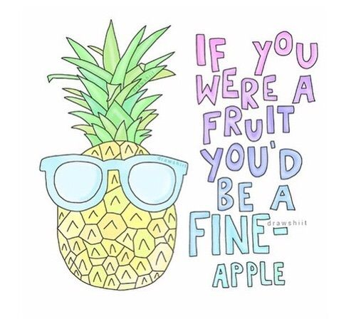 Image result for PINEAPPLE PUNS