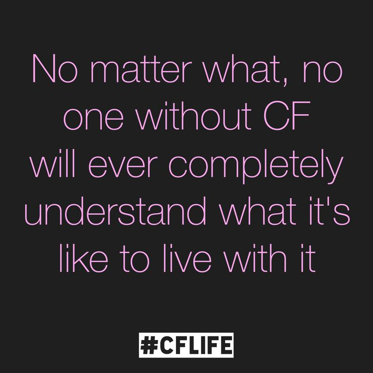Cystic fibrosis cf life cystic fibrosis quote