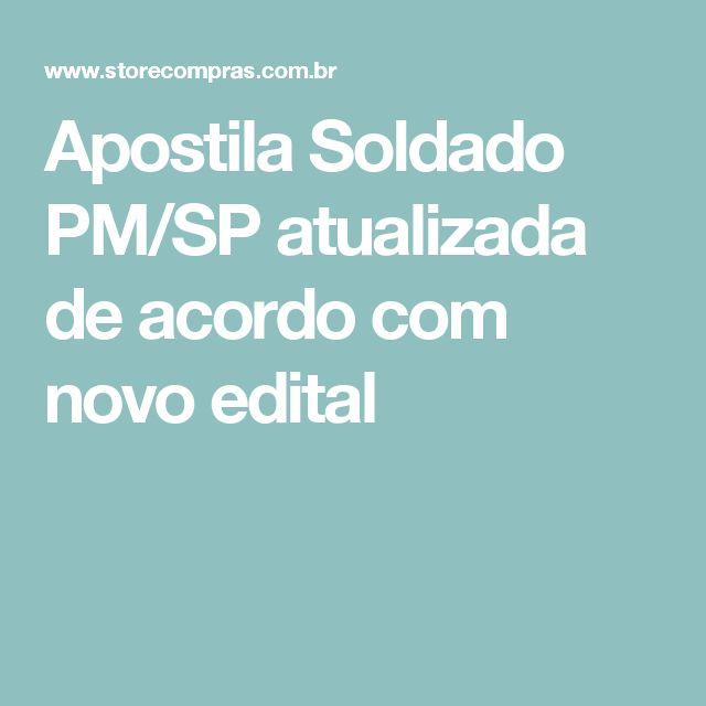 Apostila Soldado PM/SP atualizada de acordo com novo edital
