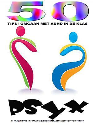 PsyX.nl - Onderwijs   50 Tips   Omgaan met ADHD in de klas