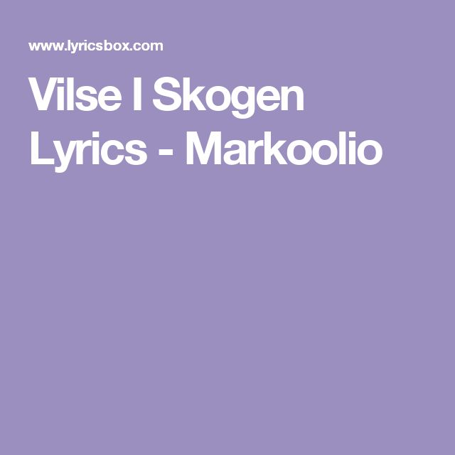 Vilse I Skogen Lyrics - Markoolio