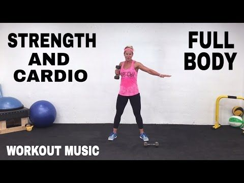 10/17/16 28 Minute Workout, Full Body Toning Strength and Cardio Workout, Fat Burning Workout for men + Women - YouTube