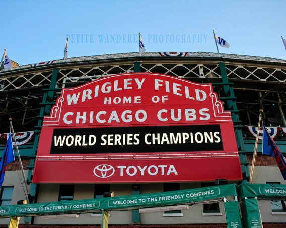 Cubs World Series Wrigley Field Chicago Cubs Print Wrigley