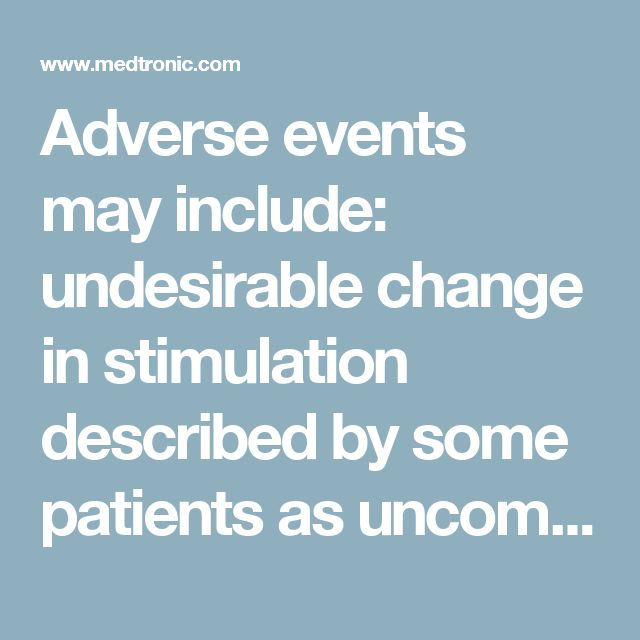 Adverse events may include: undesirable change in stimulation described by some patients as uncomfortable, jolting or shocking; hematoma, epidural hemorrhage, paralysis, seroma, CSF leakage, infection, erosion, allergic response, hardware malfunction or migration, pain at implant site, loss of pain relief, chest wall stimulation, and surgical risks