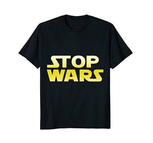 GummoCloth : Stop Wars T-Shirt, Valentine's Day Gift T-Sh... https://www.amazon.com/dp/B079QVYJWL/ref=cm_sw_r_pi_dp_U_x_Rj8JAbXN0F2DG