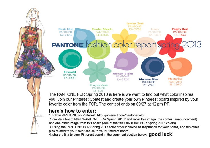 The PANTONE Fashion Color Report Spring 2013 is here and we're hosting our first ever Pinterest contest to celebrate!
