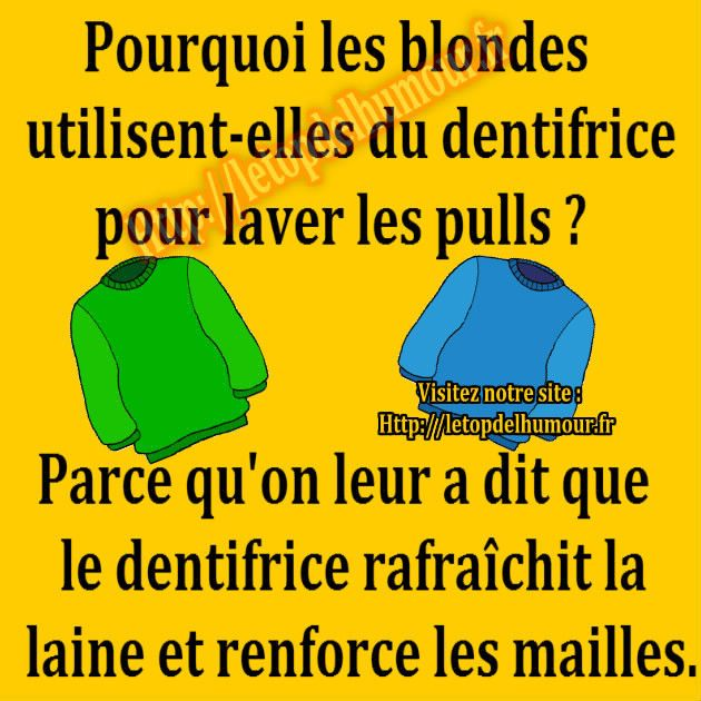 Pourquoi les blondes....