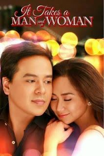 It's Takes a Man and a Woman (2013) - Watch Free Pinoy Tagalog FULL Movies