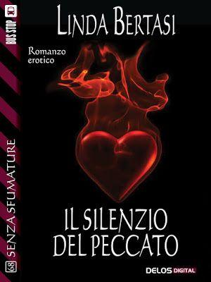 La bottega dei libri incantati: Anteprima: Il silenzio del peccato di Linda Bertas...