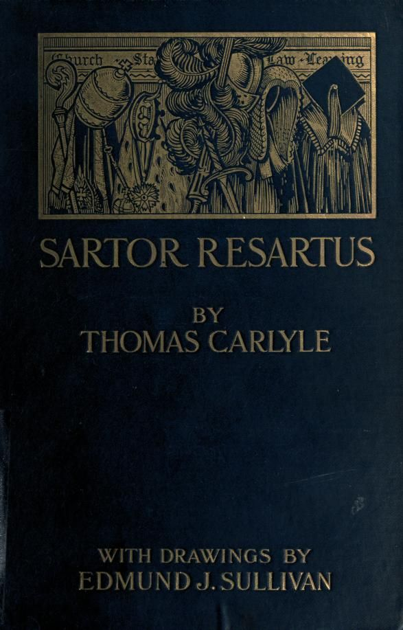 c1898 Thomas Carlyle ~ experimental Victorian literature, saturated with symbolism (illustrated)