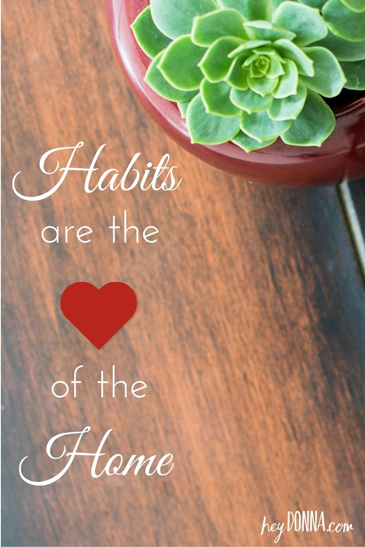 Psychologist Dr. Melanie Wilson shares why she believes Habits are the Heart of the Home and shares great tips to help you create habits to bless your home and family!