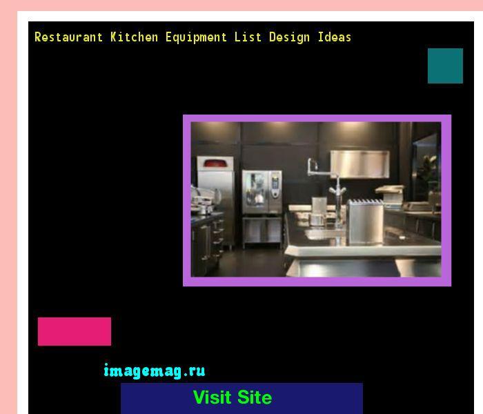 Restaurant Kitchen Equipment List Design Ideas 174036 - The Best Image Search