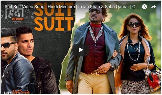Suit Suit Video Song | Hindi Medium | Irrfan Khan