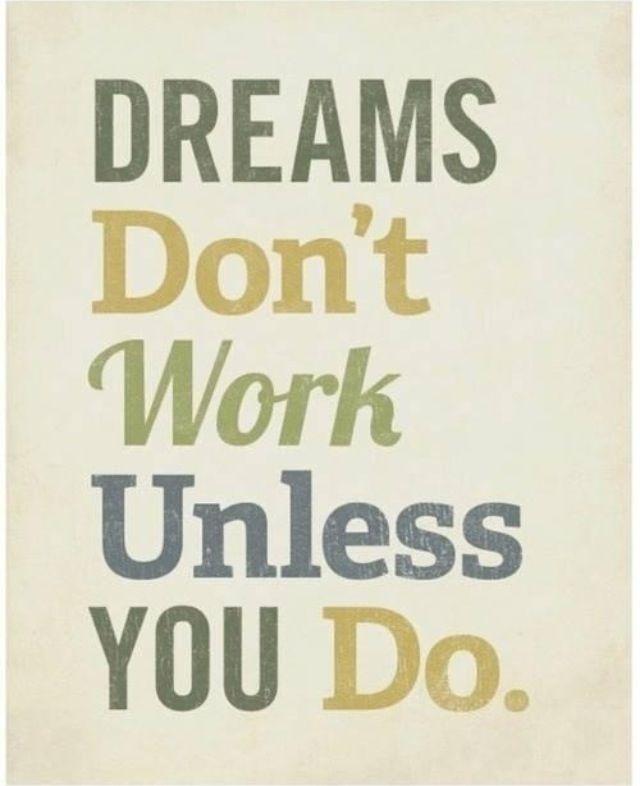 dream believe work hard achieve inspirational