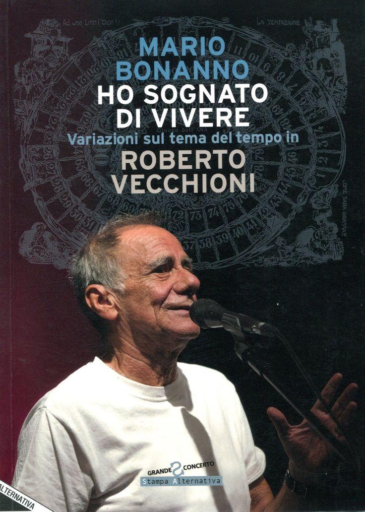 """Mario Bonanno, """"Ho sognato di vivere"""""""