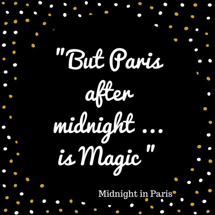 - Midnight in Paris -