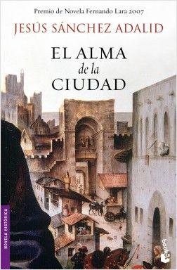 El alma de la ciudad | Planeta de Libros