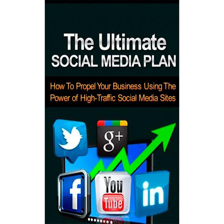 The Ultimate Social Media Plan