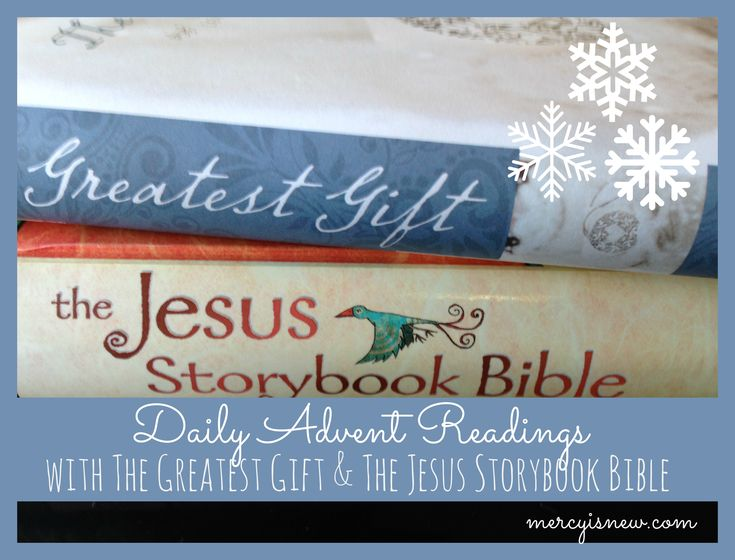 """Advent Readings using """"Unwrapping the Greatest Gift"""" and """"The Jesus Storybook Bible"""""""