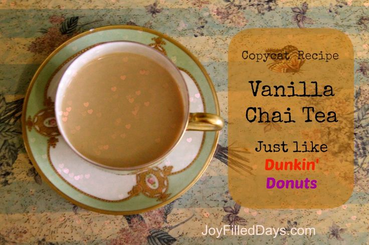 Copycat Recipe for Dunkin Donuts Vanilla Chai tea. This is identical--rich, creamy and spicy sweet! via Joyfilleddays.com