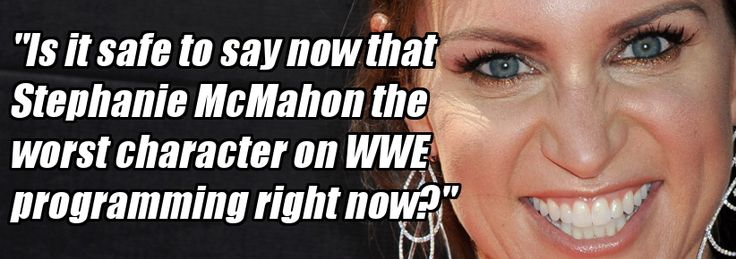 Would RAW Improve without Stephanie McMahon?