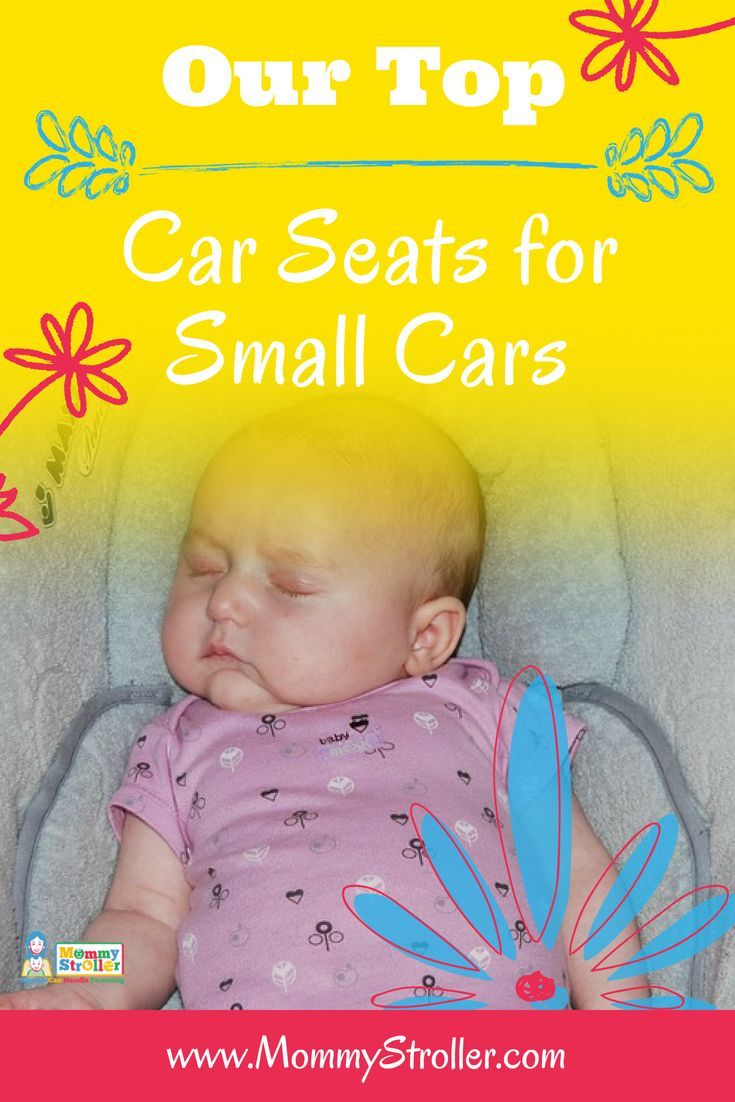 Best Car Seat For Small Cars Reviews 2018 Parenting Pointers